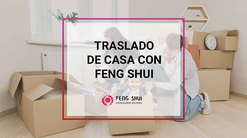 Traslado casa con fengshui