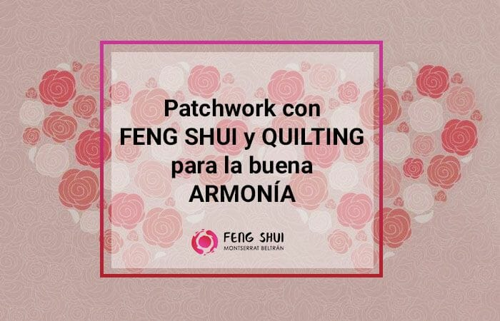 Patchwork con Feng Shui
