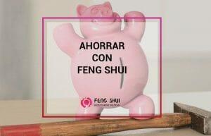 Ahorrar dinero 7 trucos Feng Shui para tu casa y tu bolsillo