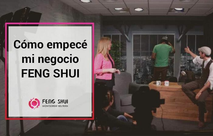cómo empecé mi negocio feng shui