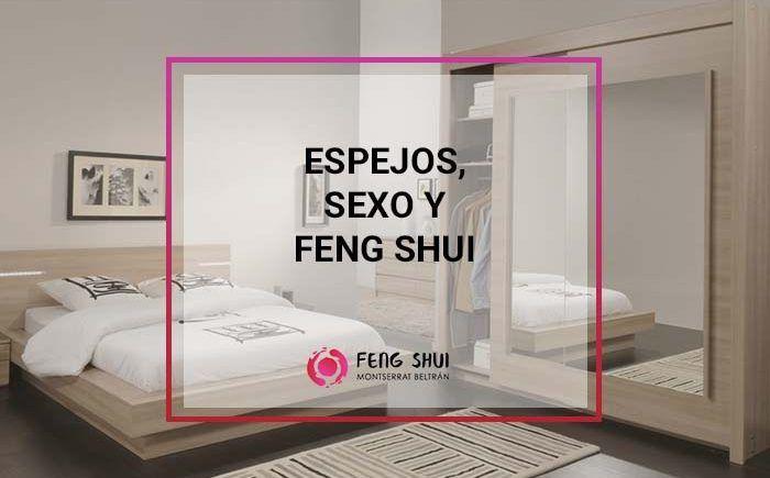 Espejos Sexo Y Feng Shui Rompiendo Mitos Feng Shui Montserrat