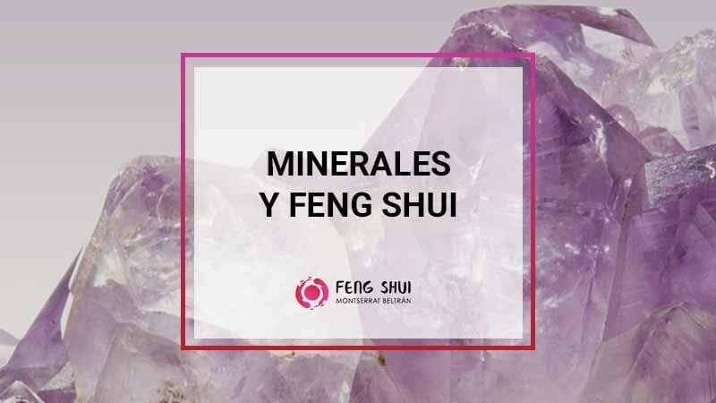 Minerales y FengShui