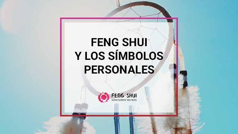 Feng Shui y simbolos personales