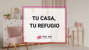fengshuimb_tu_casa_tu_refugio